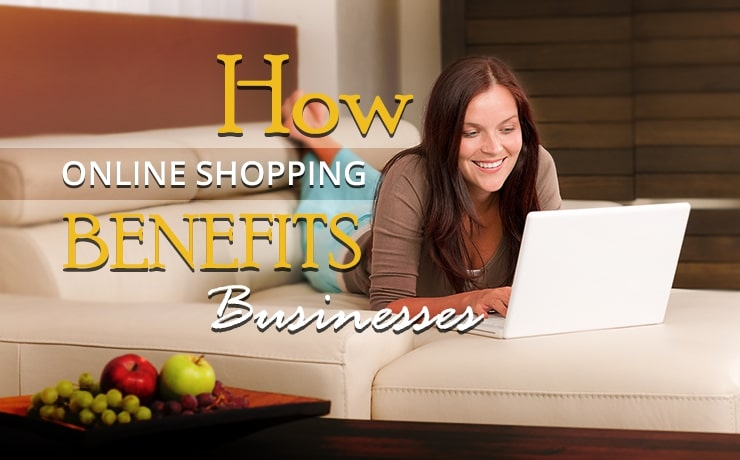 how-online-shopping-benefits-businesses