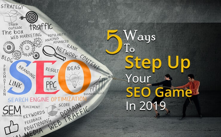 step up your SEO game