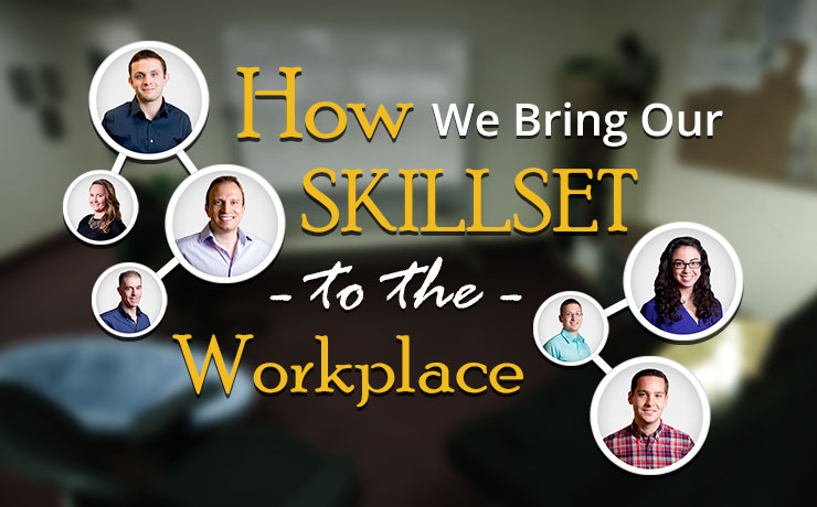 how-we-bring-our-skillset-to-the-workplace