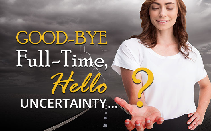 54_goodbye-fulltime-hello-uncertainty