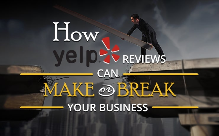 how-yelp-reviews-can-make-or-break-your-business