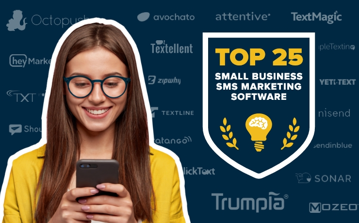 Best 25 SMS Marketing Software for Small Business