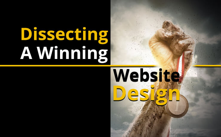 Dissecting A Winning Website Design