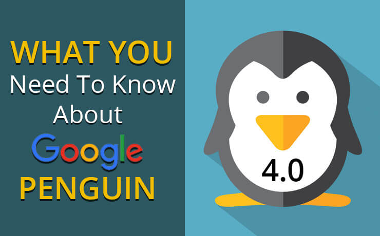 What You Need To Know About Google Penguin 4.0