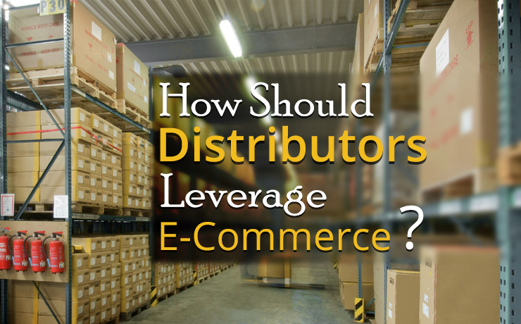 distributors leverage ecommerce