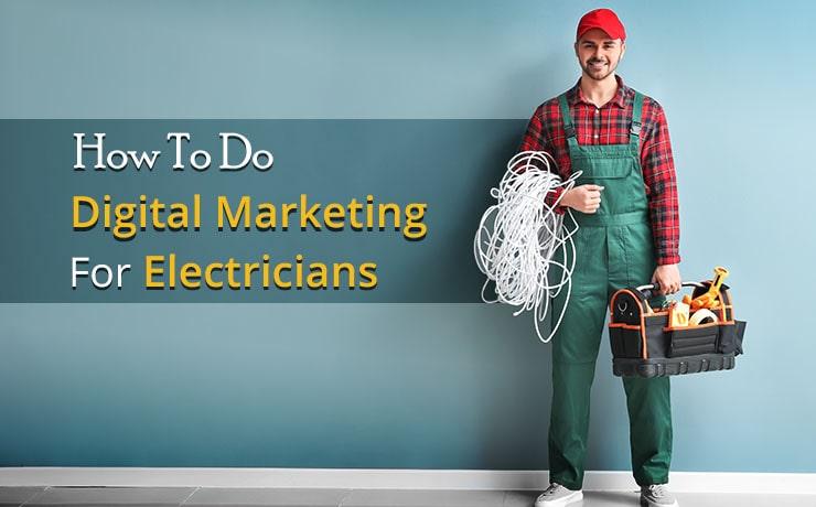 Digital Marketing For Electricians