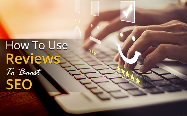 use reviews to boost SEO