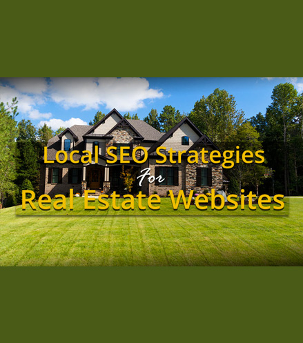 Local SEO Strategies For Real Estate Websites