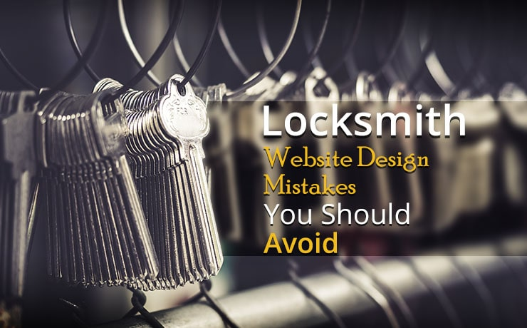 locksmith website design mistakes