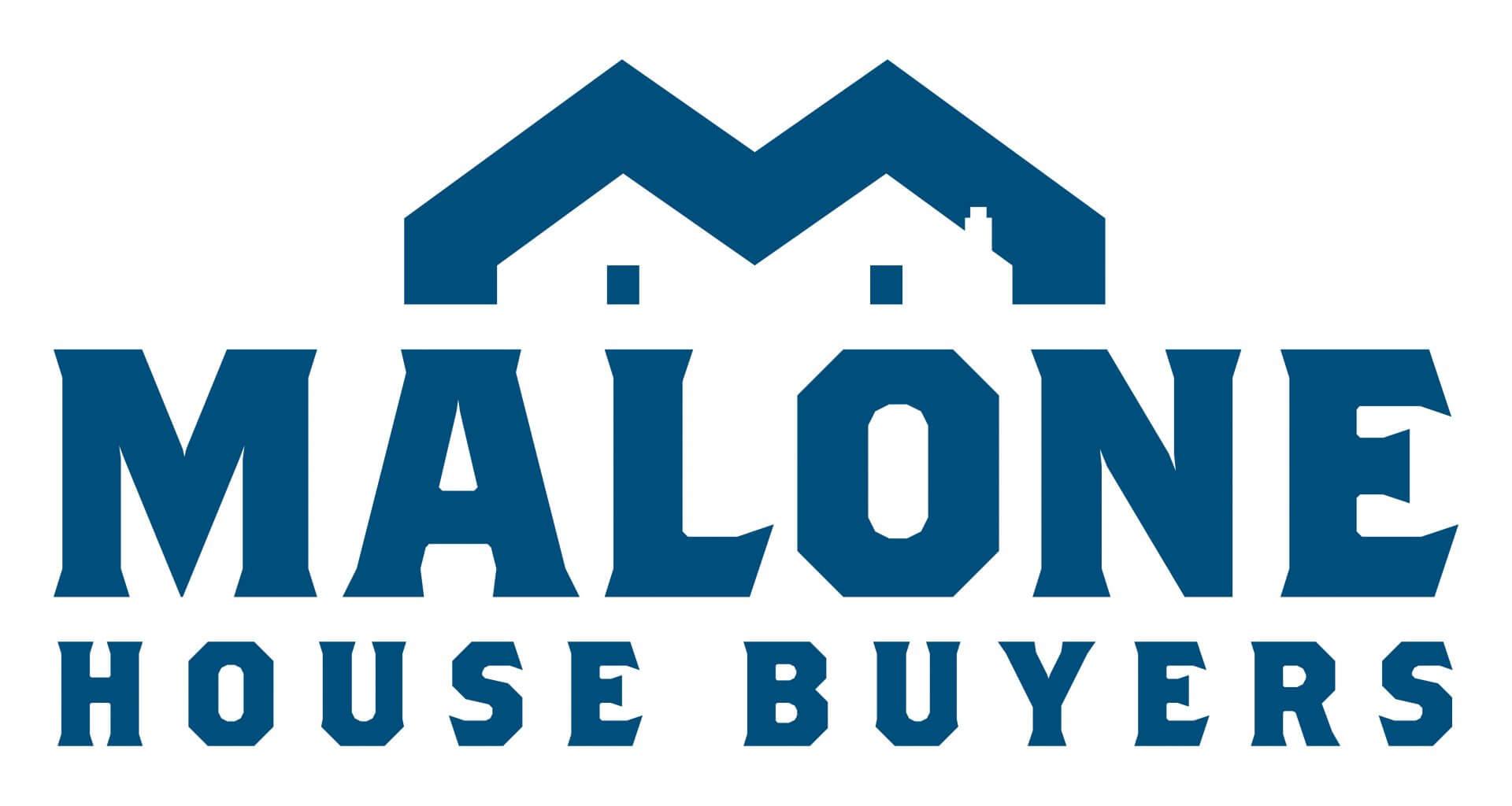 Malone House Buyers
