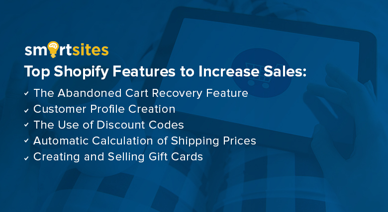 Understanding Top Shopify Features to Increase Sales