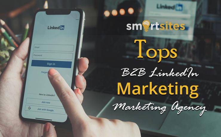 SmartSItes Tops B2B LinkedIn Marketing Agency List
