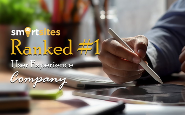 SmartSites Ranked #1 User Experience (UX) Company