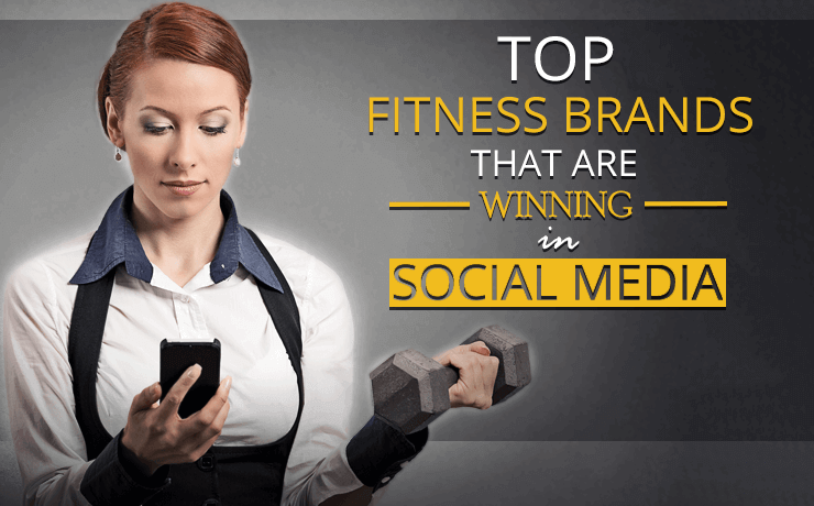 Elite Fitness Brands That Are Winning In Social Media