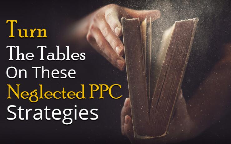 neglected PPC strategies
