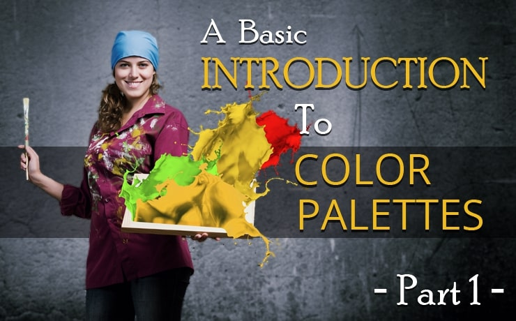 A Basic Introduction to Color Palettes | Part One