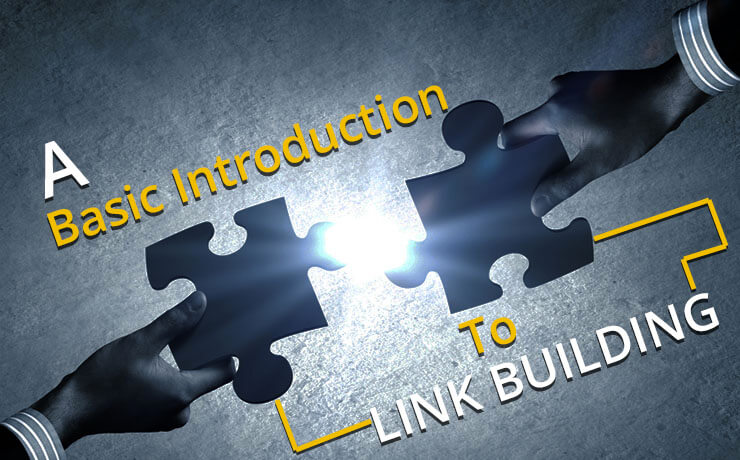 A Basic Introduction To Link Building