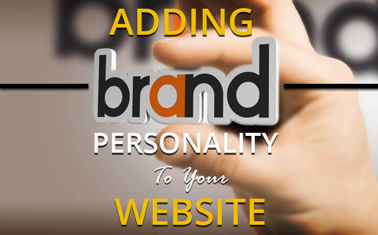 Adding Brand Personality To Your Website