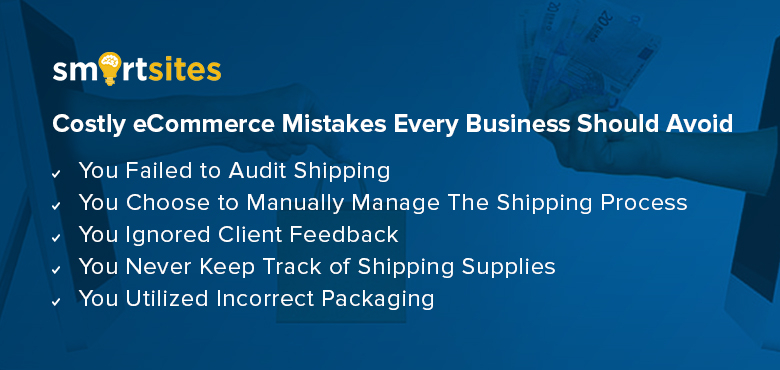 Costly eCommerce Mistakes Every Business Should Avoid