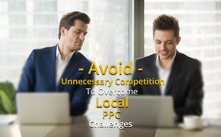 Local PPC challenges