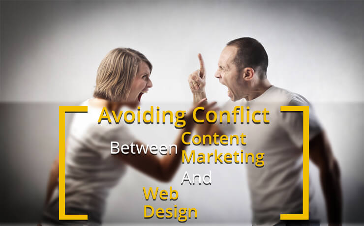 Avoiding Conflict Between Content Marketing And Web Design