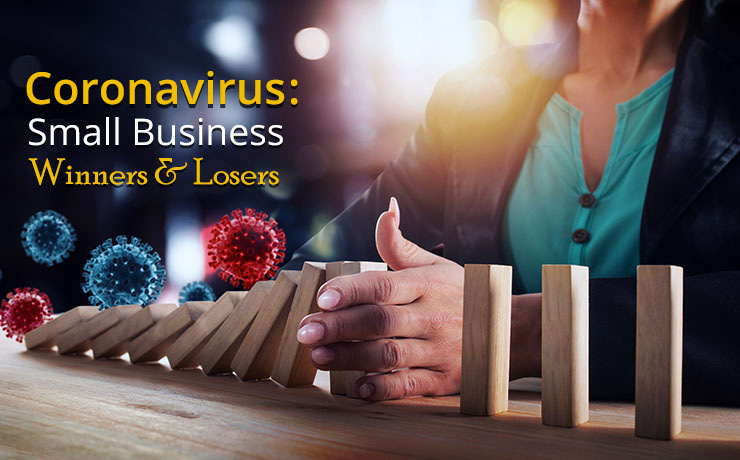 Coronavirus Small Business Winners Losers