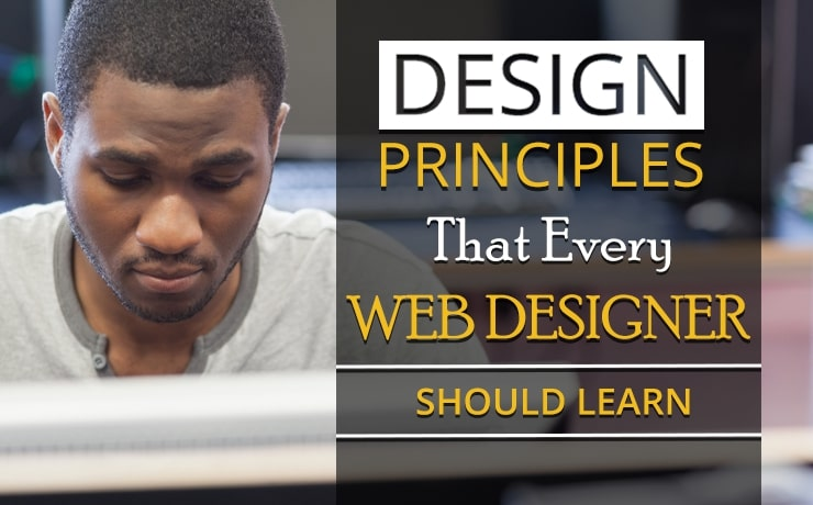 Design Principles That Every Web Designer Should Learn