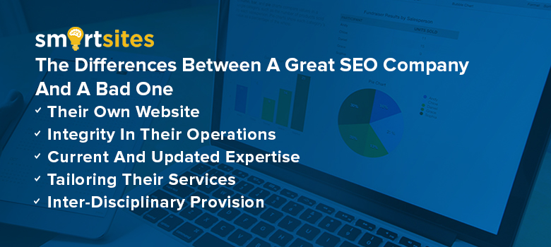 The Differences Between A Great SEO Company And A Bad One