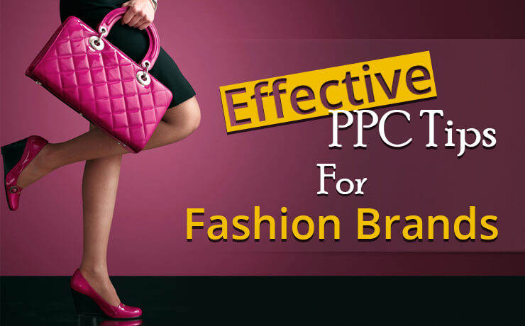 Effective PPC Tips For Fashion Brands