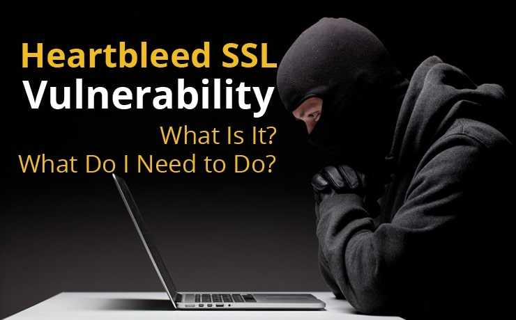 heartbleed-ssl-vulnerability-what-is-it-what-do-i-need-to-do