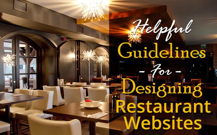 Helpful Guidelines For Designing Restaurant Websites