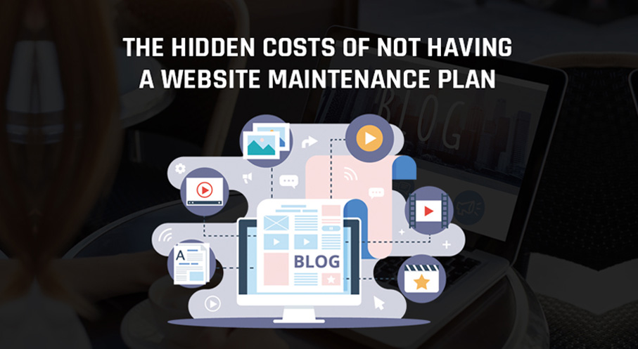 The Hidden Costs Of Not Having A Website Maintenance Plan