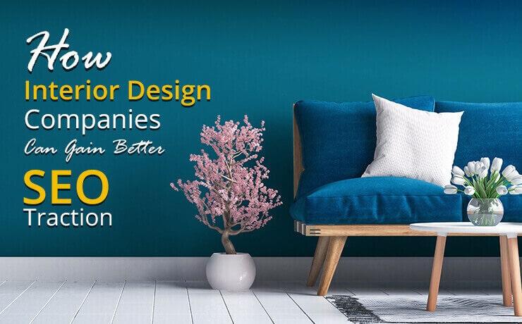 interior design companies SEO