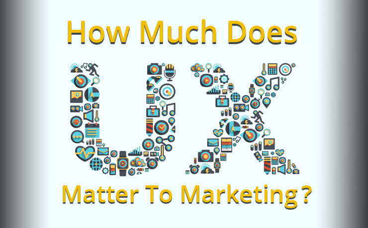 How Much Does UX Matter To Marketing?
