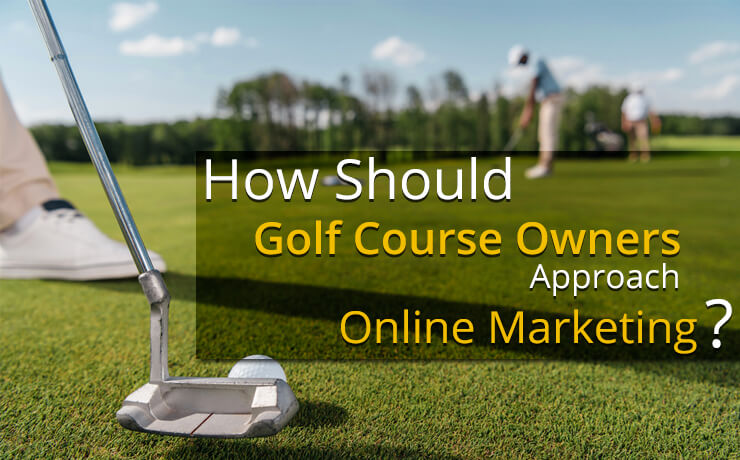 online marketing for golf course owners