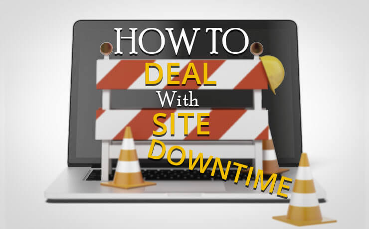 How To Deal With Site Downtime
