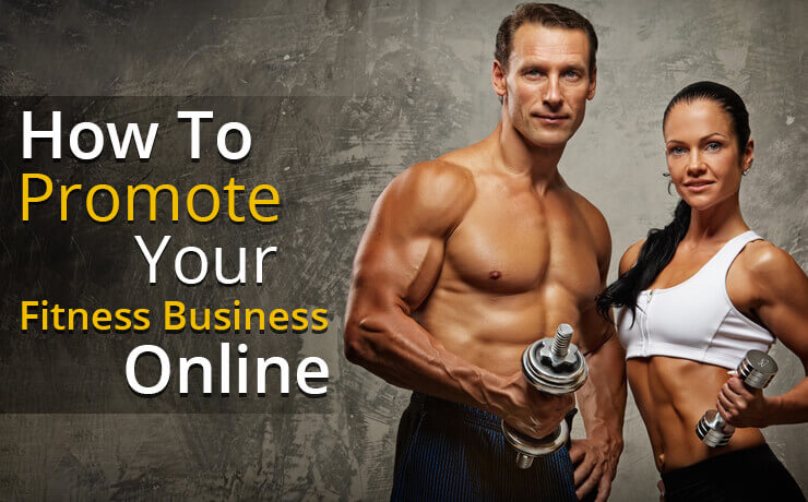How To Promote Your Fitness Business Online