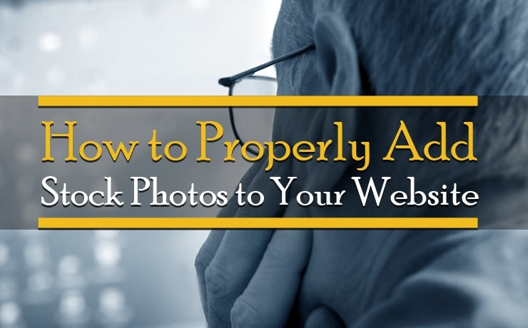 How to Properly Add Stock Photos to Your Website