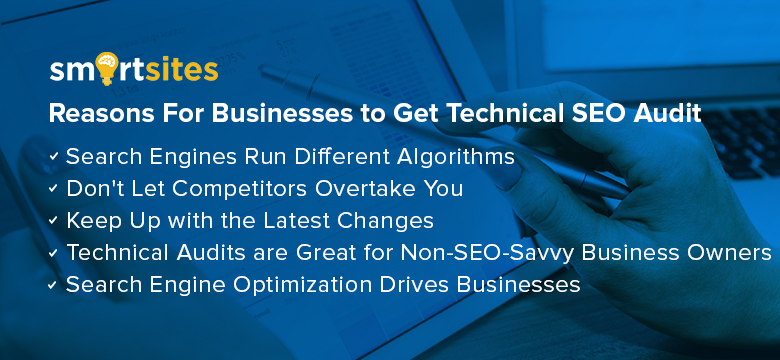 Reasons For Businesses to Get Technical SEO Audit