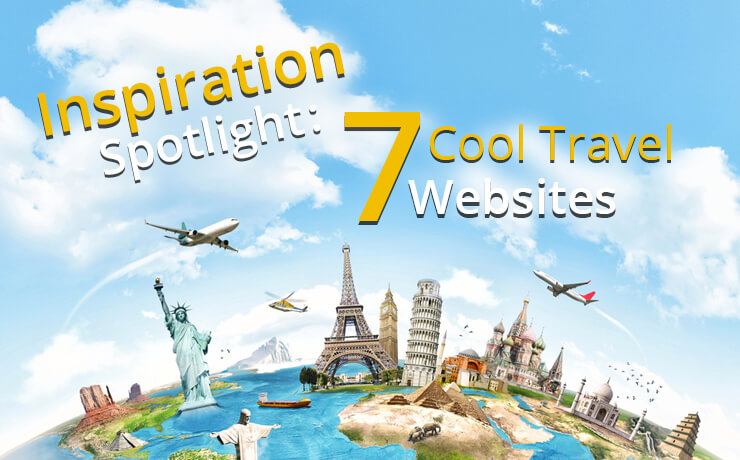 Inspiration Spotlight: 7 Cool Travel Websites