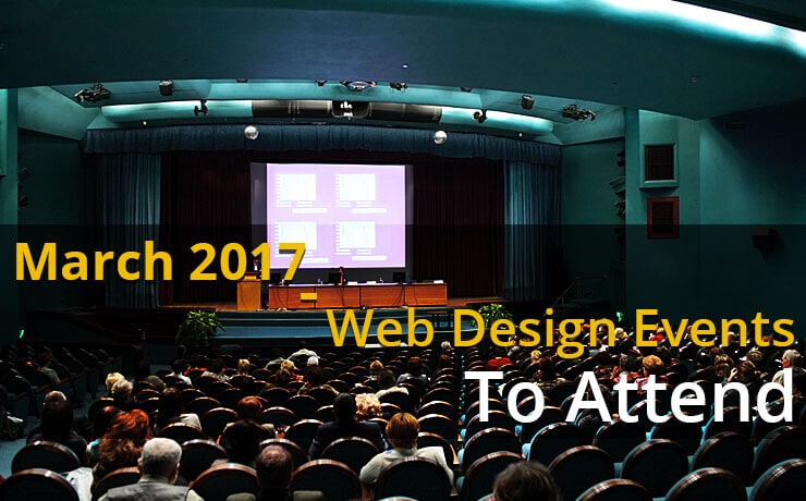 March 2017 - Web Design Events To Attend