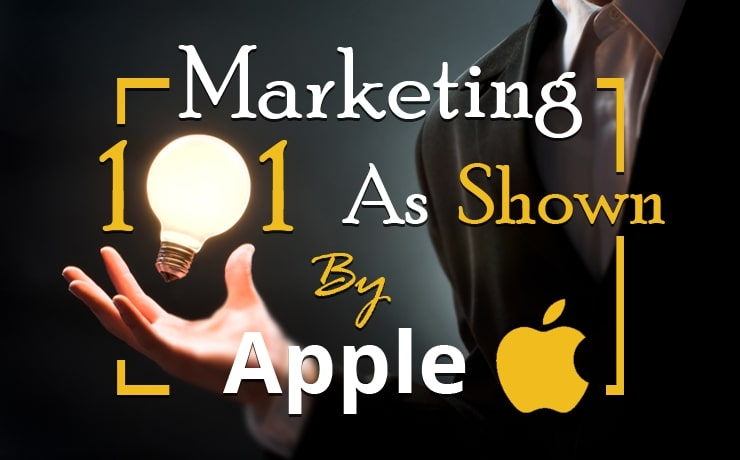 marketing-101-as-shown-by-apple