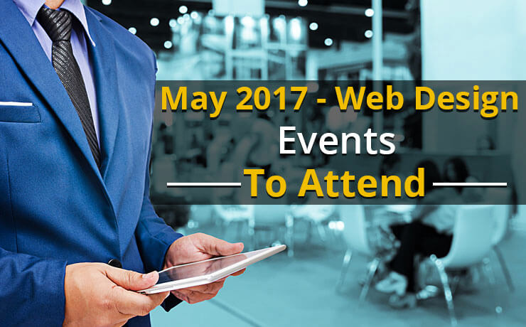 May 2017 - Web Design Events To Attend