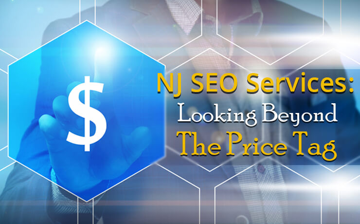 NJ SEO Services: Looking Beyond The Price Tag