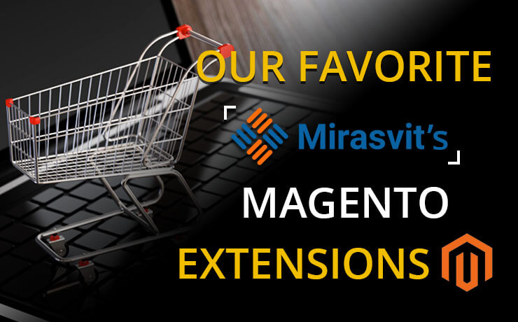 Our Favorite Mirasvit's Magento Extensions