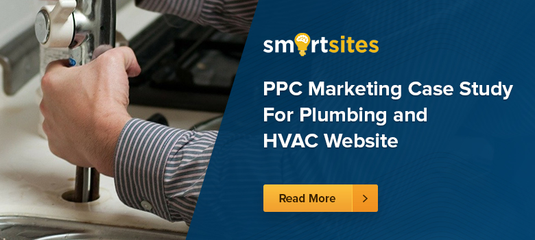 PPC Marketing Case Study For Plumbing and HVAC Website