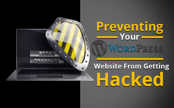 Preventing Your WordPress Website From Getting Hacked