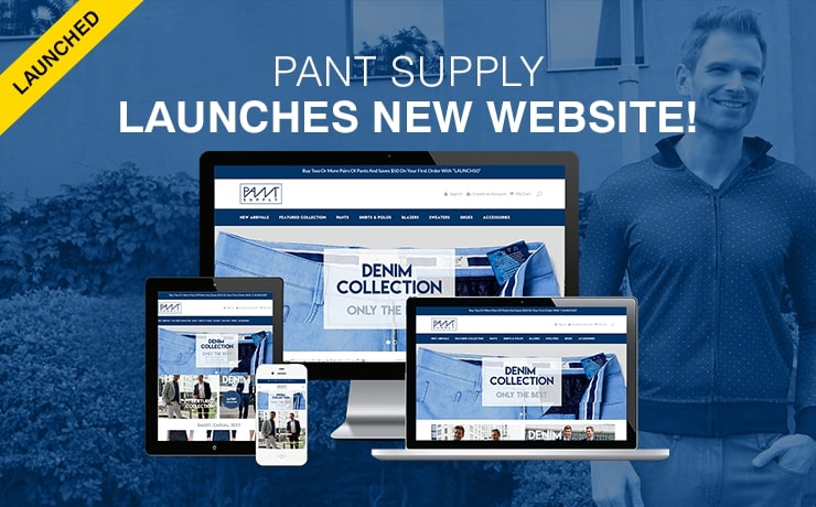 Clothing Retailer PantSupply Refashions Their Image with Website Launch!