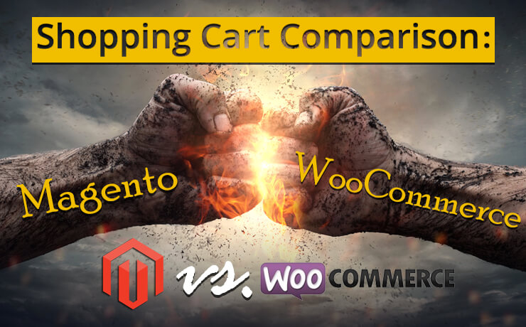 Shopping Cart Comparison: Magento vs. WooCommerce