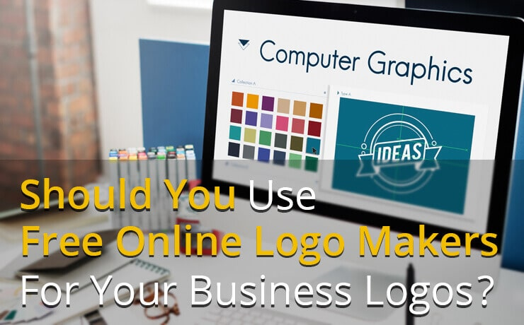 Should You Use Free Online Logo Makers For Your Business Logo?